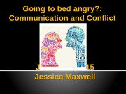 psy 424 lecture 6, June 2nd 2015, communication and conflict