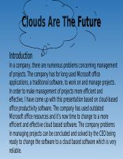 Clouds Are The Future