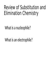 Review of Substitution and Elimination Chemistry