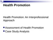 IPE350 Health Promotion Assessmant and Case Studies Spring  2012
