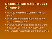Nicomachean Ethics Book I  Chapter 6 and 7