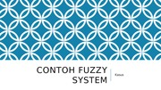 Contoh FUZZY SYSTEM.pptx
