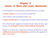 Chapter9 Center of Mass and Linear Momentum