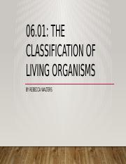 06.01- Classification of Living Organisms.pptx