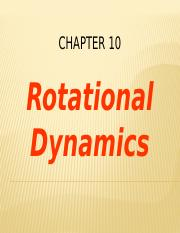 Ch 10 Dynamics of Rotational Motion-final .pptx