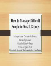 EDIT 7 - How to Manage Difficult People in Small Groups.pptx