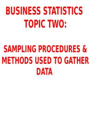 Topic II- Sampling Procedures and Methods