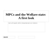MPCs and the Welfare state