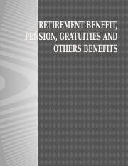 Retirement Benefit, Pension, Gratuities and others.pptx