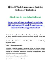 EDU 620 Week 3 Assignment Assistive Technology Evaluation