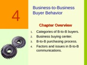 Ch04 - Business-to-Business Buyer Behavior - Clow 2ed