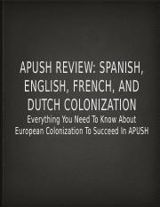 APUSH-Review-Spanish-English-French-and-Dutch-Colonization1.pptx