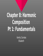 Chapter 8: Harmonic Composition  Pt 1: Fundamentals.pptx