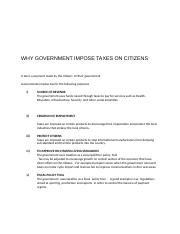 WHY GOVERNMENT IMPOSE TAXES ON CITIZENS.docx