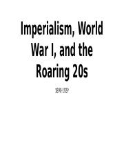 Imperialism, World War I, and the Roaring 20s.pptx