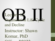 OB II S2014 - Lecture 13 - Organization Life Cycle and Decline