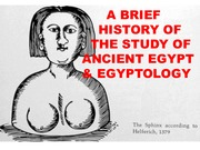 NES 18 Introduction to Ancient Egypt: Ancient Egypt and Egyptology Lecture