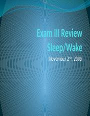 Exam 3 Review- Sleep Wake.pptx