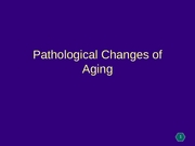 pathological changes of aging