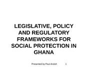 Legislative, Policy and Regulatory Frameworks Lecture Material