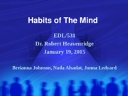 Final Submit Week 4 Team D Habits of the Mind final