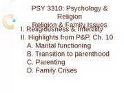 PSY 3310 - 9 - Religion & Family - Outline
