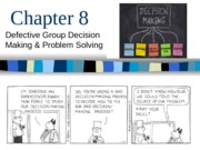 Group Chapter 8-Defective Decision Making