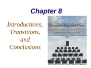Ch 8 Introductions, Transitions, Conclusions (2)