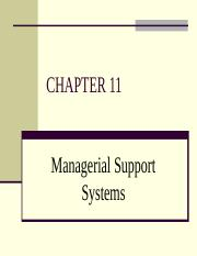 Ch11-MagerialSupportSystems-IS [PPT9703].ppt