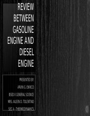 REVIEW BETWEEN GASOLINE ENGINE AND DIESEL ENGINE.pptx