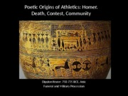 Classics 2300 Lecture 4 Homer Death Contest Community