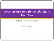 2. Developing_Through_the_Life_Span_Modules_15-16_Class