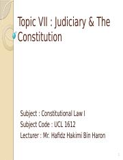 Topic 7 Judicary and Constitution (new)