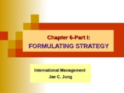 Ch_6 Formulating Strategy Part I_(Spring 2014)-2