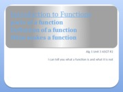 Alg 1 Unit 3 ASGT #2 ppt Introduction to Functions