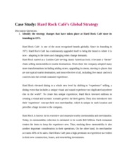 hard rock cafes global strategy Operation management cases gaurab pradhan's blog home programming language video case: hard rock cafe's global strategy read the case that follows view the video tour of hard rock cafe that addresses this issue.