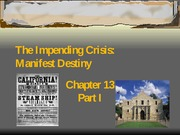 Chapter 13 Part I - Manifest Destiny