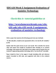 EDU 620 Week 2 Assignment Evaluation of Assistive Technology