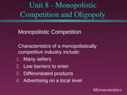 Unit8 Monopolistic Competition and Oligopoly