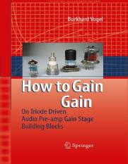 Vogel_-_How_to_gain_gain_-_A_Reference_Book_on_Triodes_in_Audio_Pre-Amps.pdf