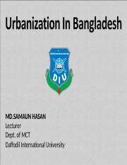 Lecture 20- Urbanization in Bangladesh.ppt