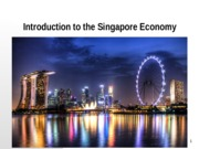 GES1002_SSA2220 - Introduction to the Singapore Economy.pptx