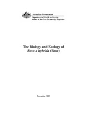 The Biology and Ecology of Rosa x hybrida (Rose)