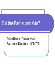 05 - Did the Barbarians Win (edited)