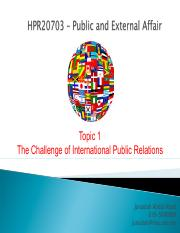 TOPIC 1 - CHALLENGES OF INTERNATIONAL PUBLIC RELATIONS
