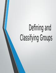 5 Defining and Classifying Groups (St).pptx