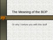 LEC III - MEANING OF THE BOP