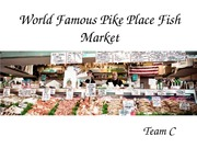 Pike Place Fish Market Team C Week 7