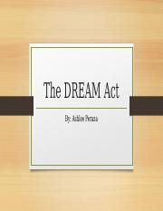 the dream act powerpoint.pptx