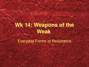 wk 16A weapons of the weak